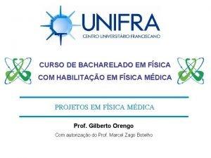 CURSO DE BACHARELADO EM FSICA COM HABILITAO EM