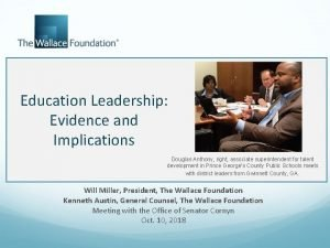 Education Leadership Evidence and Implications Douglas Anthony right