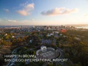 HAMPTON BROWN SAN DIEGO INTERNATIONAL AIRPORT SDTA International