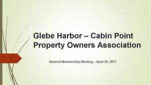 Glebe Harbor Cabin Point Property Owners Association General