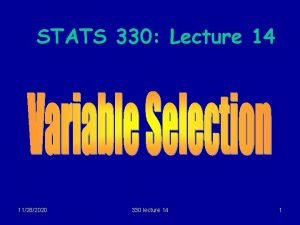 STATS 330 Lecture 14 11282020 330 lecture 14