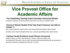 Vice Provost Office for Academic Affairs The Outstanding