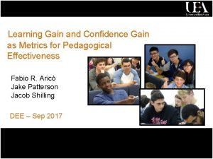 Learning Gain and Confidence Gain as Metrics for