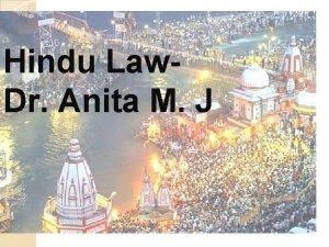 Hindu Law Dr Anita M J Hindu Joint