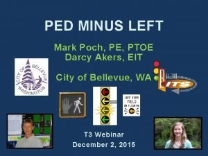 PED MINUS LEFT Mark Poch PE PTOE Darcy