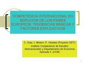 COMPETENCIA INTERNACIONAL EN SERVICIOS DE LOS PAISES EUROPEOS