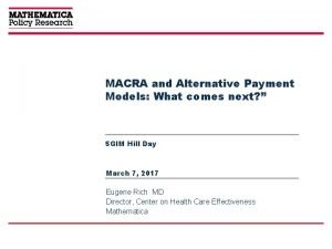 MACRA and Alternative Payment Models What comes next