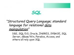 SQL Structured Query Language standard language for relational