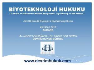 BYOTEKNOLOJ HUKUKU Hukuk Ve Uluslararas Hukukta Biyogvenlik Biyoteknoloji
