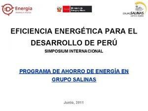 EFICIENCIA ENERGTICA PARA EL DESARROLLO DE PER SIMPOSIUM