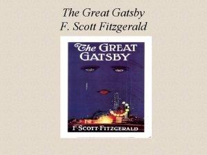 The Great Gatsby F Scott Fitzgerald The Great