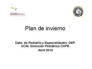 Plan de invierno Dpto de Pediatra y Especialidades