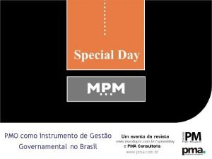 PMO como instrumento de Gesto Governamental no Brasil