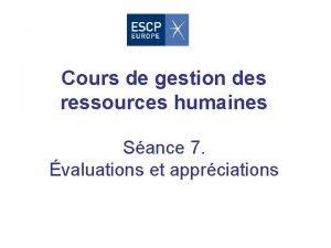 Cours de gestion des ressources humaines Sance 7