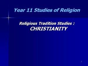 Year 11 Studies of Religion Religious Tradition Studies