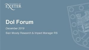 Do I Forum December 2019 Sian Moody Research