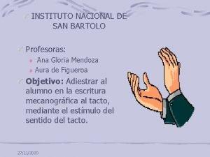 INSTITUTO NACIONAL DE SAN BARTOLO Profesoras Ana Gloria