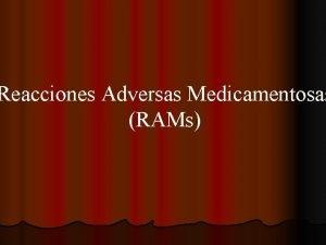 Reacciones Adversas Medicamentosas RAMs Reaccin Adversa Medicamentosa l
