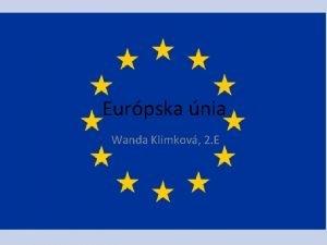 Eurpska nia Wanda Klimkov 2 E 4 3