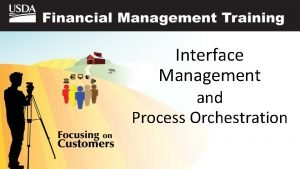 Interface Management and Process Orchestration Who Attended the