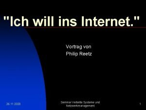 Ich will ins Internet Vortrag von Philip Reetz