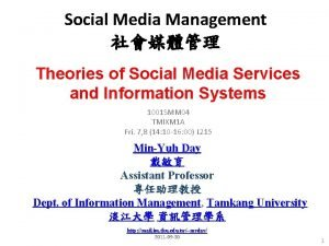 Social Media Management Theories of Social Media Services