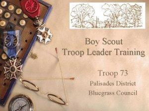 Boy Scout Troop Leader Training Troop 73 Palisades