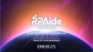 ROBOTIC PROCESS AUTOMATION AUTOMATE REPETITIVE WORK FREE UP