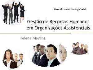 Mestrado em Gerontologia Social Gesto de Recursos Humanos