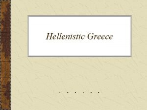 Hellenistic Greece Alexanders Empire on the year of