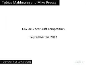 Tobias Mahlmann and Mike Preuss CIG 2012 Star