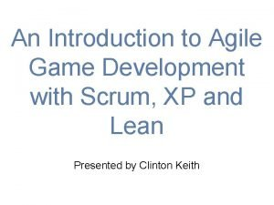 An Introduction to Agile Game Development with Scrum
