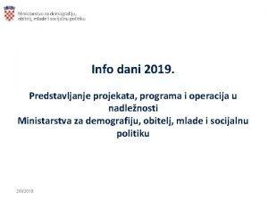 Info dani 2019 Predstavljanje projekata programa i operacija