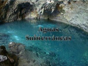 Aguas Subterrneas Importancia de las Aguas Subterrneas v