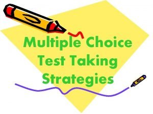 Multiple Choice Test Taking Strategies Prepare Physically and