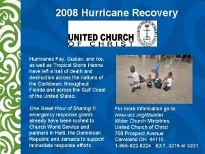 2008 Hurricane Recovery Hurricanes Fay Gustav and Ike