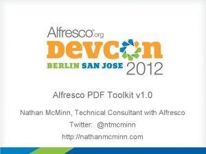 Alfresco PDF Toolkit v 1 0 Nathan Mc