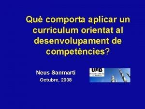 Qu comporta aplicar un currculum orientat al desenvolupament