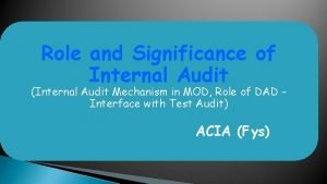 Role and Significance of Internal Audit Internal Audit
