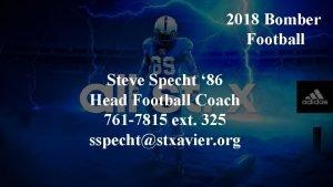 2018 Bomber Football Steve Specht 86 Head Football