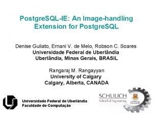 Postgre SQLIE An Imagehandling Extension for Postgre SQL