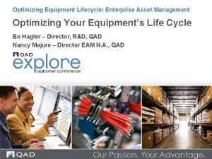 Optimizing Equipment Lifecycle Enterprise Asset Management Optimizing Your