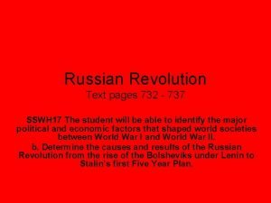 Russian Revolution Text pages 732 737 SSWH 17