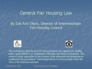 General Fair Housing Law by Zoe Ann Olson