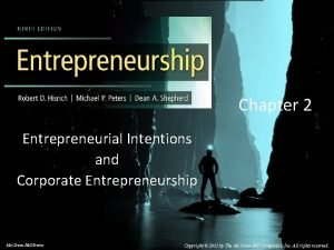 Chapter 2 Entrepreneurial Intentions and Corporate Entrepreneurship 2014