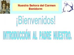 Nuestra Seora del Carmen Benidorm Parroquia Nuestra Seora