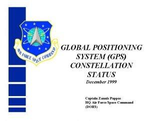 GLOBAL POSITIONING SYSTEM GPS CONSTELLATION STATUS December 1999