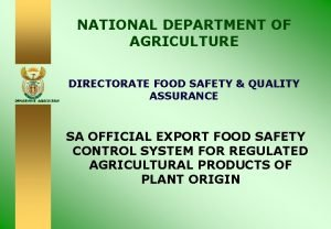 NATIONAL DEPARTMENT OF AGRICULTURE DEPARTMENT AGRICULTURE DIRECTORATE FOOD