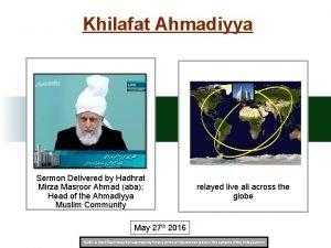 Khilafat Ahmadiyya Sermon Delivered by Hadhrat Mirza Masroor