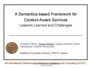 A Semanticsbased Framework for ContextAware Services Lessons Learned